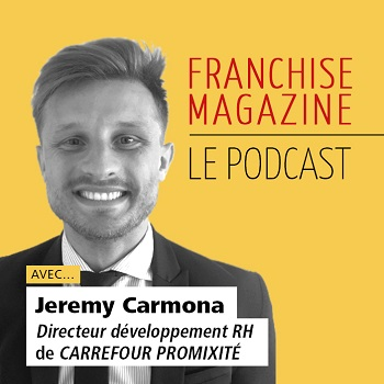 Podcast : Jeremy Carmona, Directeur développement RH Carrefour